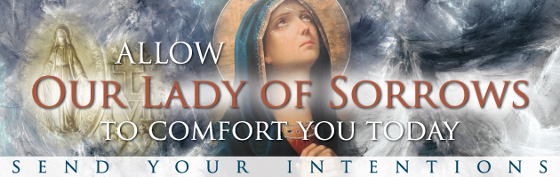 Our Lady of Sorrows Intentions
