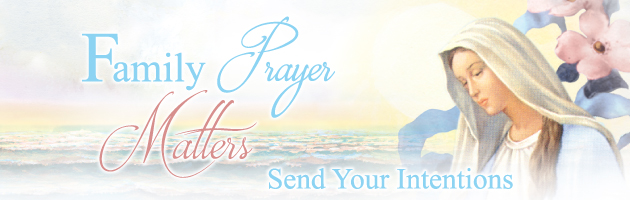 Family Prayer Remembrance and Intentions