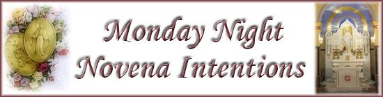 Monday Night Novena Remembrance and Intentions